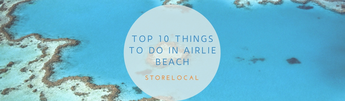 Top 10 things to see around Airlie Beach
